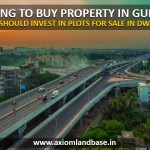 Planning to buy property in Gurgaon_ Here's why you should invest in plots for sale in Dwarka expressway