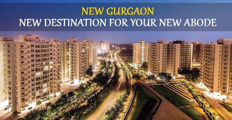 New Gurgaon-New Destination for your New Abode