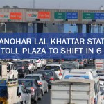 Manohar Lal Khattar States Kherki Toll plaza to shift in 6 Months